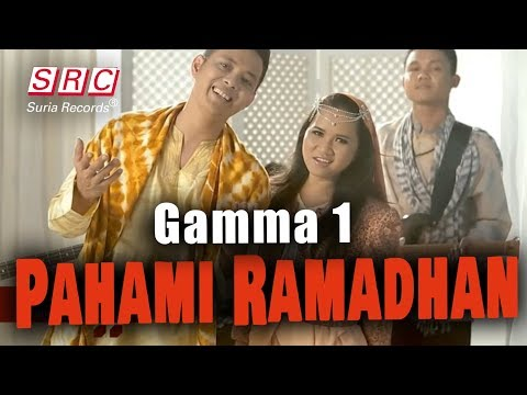 Gamma 1 - Pahami Ramadhan (Official Video - HD) Mp3
