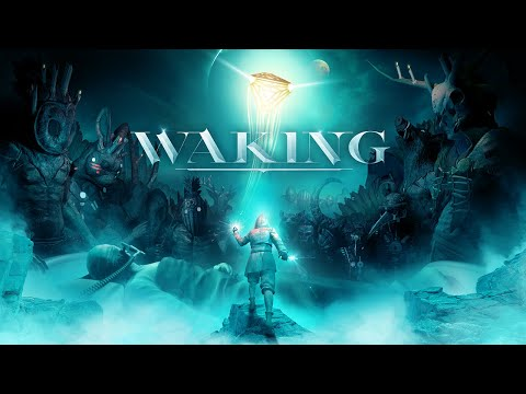 Waking : Waking: Announcement Trailer | Xbox & Steam Summer 2019