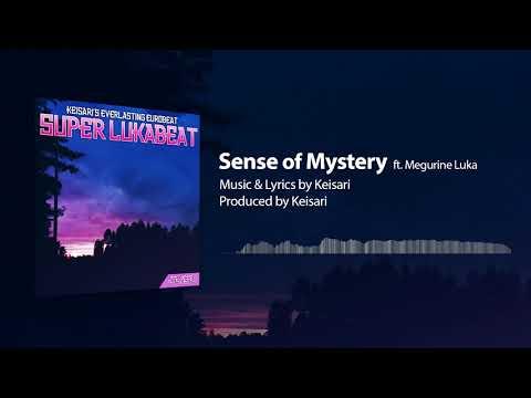 【VOCALOID Original】Sense of Mystery【Megurine Luka】