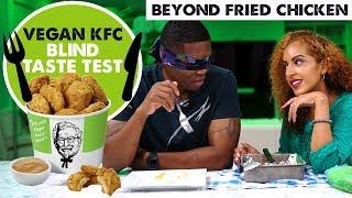 VEGAN KFC BEYOND FRIED CHICKEN REVIEW! | Blind Taste Test w/ Meat Eater Husband