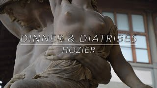 Hozier  Dinner & Diatribes (Lyrics)