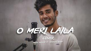 O Meri Laila - Cover | Imdad Hussain Ft. Himakshi | Atif Aslam & Jyotica Tangri
