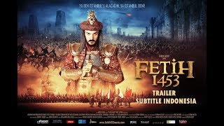 FETİH 1453 Trailer | Subtitle Indonesia