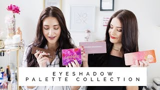Eyeshadow Palette Collection + Mini Review