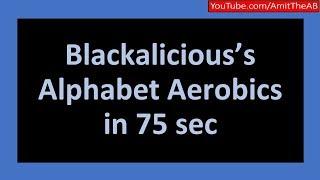 Blackalicious's Alphabet Aerobics in 75 sec by Amit Bavishi #AmitTheAB