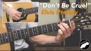 Dont Be Cruel - Easy Elvis Presley Guitar Lesson