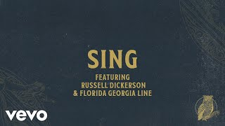 Chris Tomlin - Sing (Audio) Ft. Russell Dickerson, Florida Georgia Line