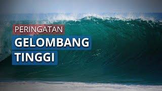 Peringatan Dini Sabtu 16 Mei 2020, Potensi Gelombang Tinggi hingga 4 M di Perairan Indonesia