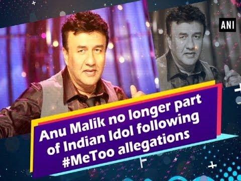 Anu Malik no longer part of Indian Idol following #MeToo allegations - #ANI News