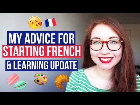 Advice for new French learners & Learning method update