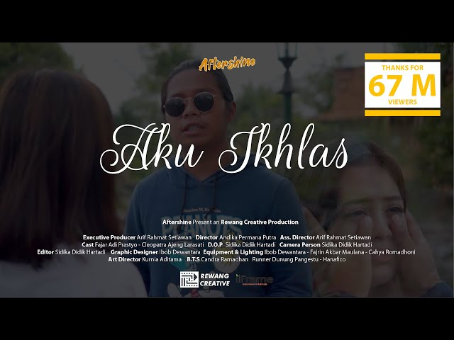 Aku Ikhlas - Aftershine Ft Damara De (Official Music Video)