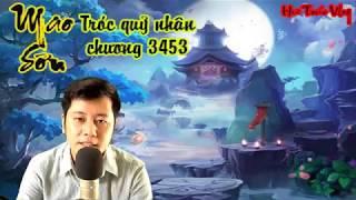 MAO SƠN TRÓC QUỶ NHÂN PHẦN 2 - CHƯƠNG 3453 - TUYÊN BỐ NHÂN THẦN QUAN P2 - HƯ TRÚC VLOG