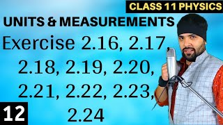 Exercise 2.16 to 2.24 Units and Measurements for IIT Jee Mains
