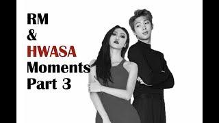 BTS and Mamamoo Moments (RM and Hwasa) Pt. 3