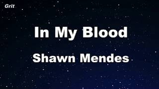 In My Blood   Shawn Mendes Karaoke 【With Guide Melody】 Instrumental