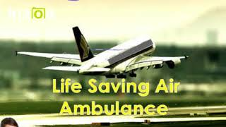Take Secure and Finest Air Ambulance Service in Silchar