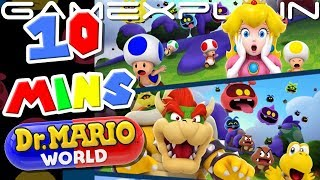 10 Minutes of Dr. Mario World Gameplay (Story Mode Opening Cutscene, Versus, & More!)