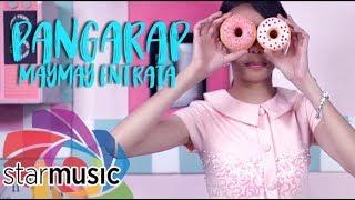 Maymay Entrata - Pangarap (Official Music Video)