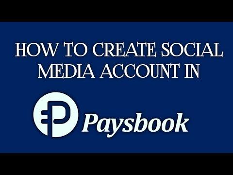 Paano Gumawa Ng Social Media Account Sa Paysbook