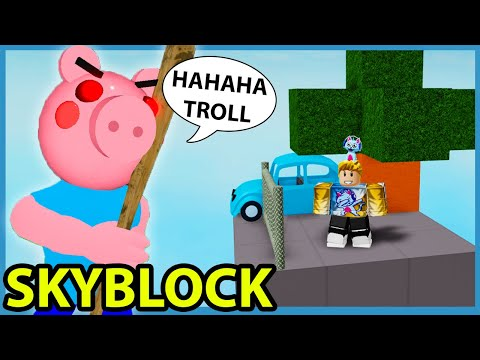 THEY TROLLED ME IN PIGGY SKYBLOCK! - Roblox Piggy Custom Chapter