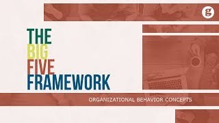 The Big Five Framework
