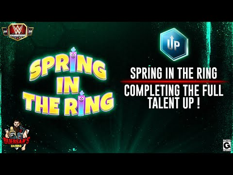 Completing the Spring in the Ring Talent Up Event / WWE Champions ⚔️