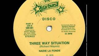 Nadie La Fonde - Three Way Situation (1979)