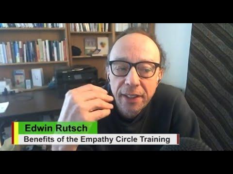 Benefits of the Empathy Circle Facilitation Training Course: Edwin ...