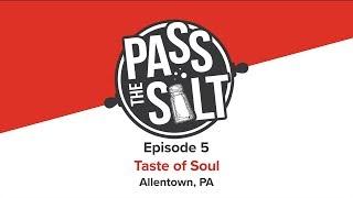 Pass the Salt #5: Taste of Soul