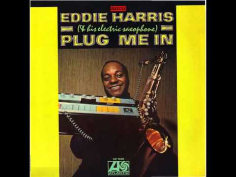 Live Right Now performed by Eddie Harris