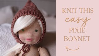 DIY Easy Knitted Pixie Bonnet for Waldorf Dolls