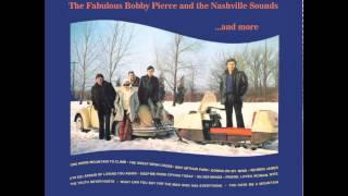 Bobby Pierce - (I'm So) Afraid Of Losing You Again