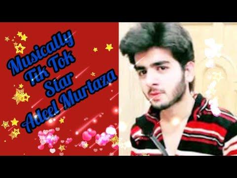 Adeel Murtaza (Musically TikTok Star🌟) best videos
