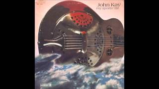 John Kay - Heroes And Devils