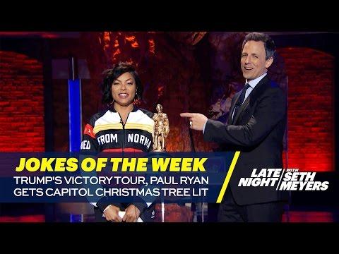 Seth's Favorite Jokes of the Week: Trump's Victory Tour, Paul Ryan Gets Capitol Christmas Tree Lit