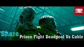Deadpool 2 Prison Fight - Deadpool Vs Cable - Road To 10k Subs