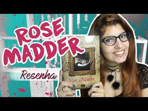 RESENHA: ROSE MADDER | Poison Books