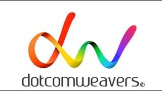 DotcomWeavers - Video - 1