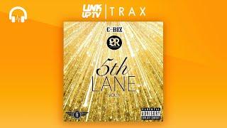 C Biz   5th Lane (Full MIxtape) | Link Up TV TRAX