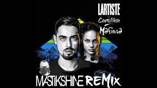 Lartiste & Caroliina   Mafiosa(Mastikshine Remix)