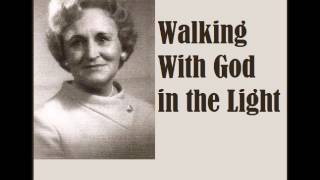 Jeanne Wilkerson - Walking With God in the Light