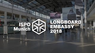 ISPO 2018 Longboard Embassy Video Interviews With 40 Brands