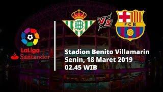 Jadwal Pertandingan Pekan ke-28 La Liga Real Betis Akan Bertemu Barcelona, Senin Pukul 02.45 WIB
