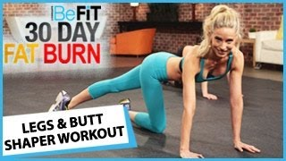 30 Day Fat Burn: Legs and Butt Shaper Workout by BeFiT