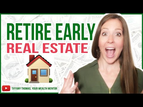 Retire Early With Real Estate [Fire Movement]