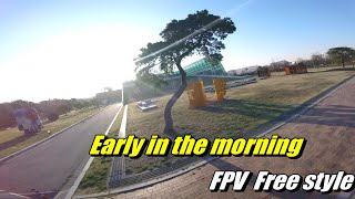 JW FPV Early in the morning