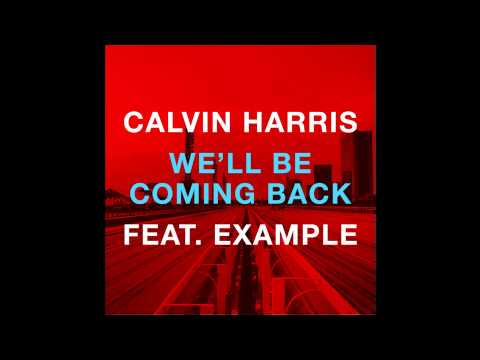 [INSTRUMENTAL] Calvin Harris - We'll Be Coming Back Ft. Example