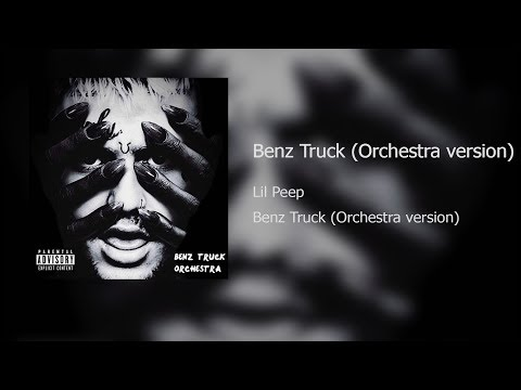 Lil Peep - Benz Truck (Orchestra version)