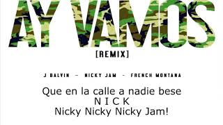 J. Balvin   Ay Vamos (LIRYC) Ft. Nicky Jam, French Montana