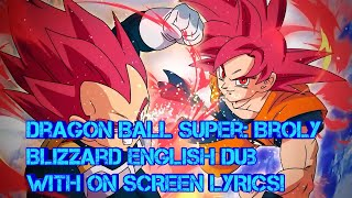 Dragon Ball Super: Broly Official Blizzard English Dub with On Screen Lyrics